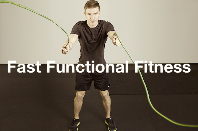 Fast Functional Fitness